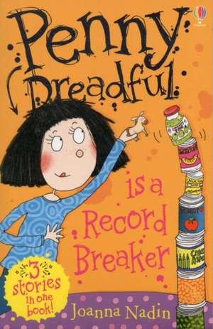 Penny Dreadful is a Record Breaker de Joanna Nadin
