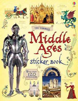 Wheatley, A: Middle Ages Sticker Book