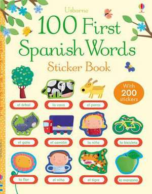 100 First Spanish Words Sticker Book