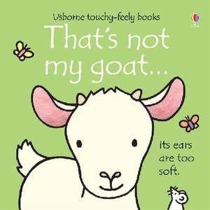 That's Not My Goat de Fiona Watt