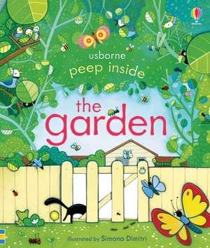 Peep Inside: The Garden de Anna Milbourne