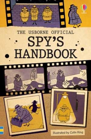 The Official Spy's Handbook de Colin King