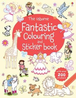 The Usborne Fantastic Colouring and Sticker Book