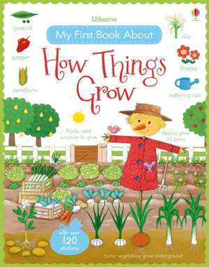 My First Book About How Things Grow Sticker Book imagine