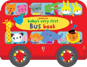 Baby's Very First Bus Book de Fiona Watt
