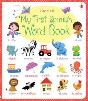 My First Spanish Word Book imagine