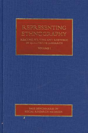 Representing Ethnography: Reading, Writing and Rhetoric in Qualitative Research de Paul Atkinson