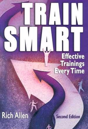 TrainSmart: Effective Trainings Every Time de Rich Allen