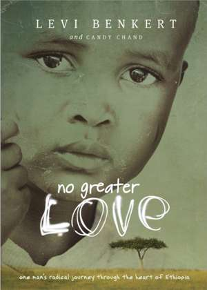 No Greater Love de Levi Benkert