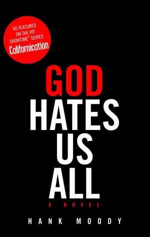 God Hates Us All de Hank Moody
