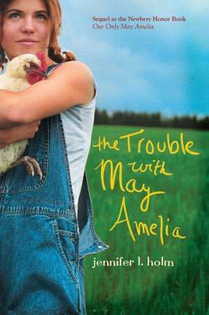 The Trouble with May Amelia de Jennifer L. Holm