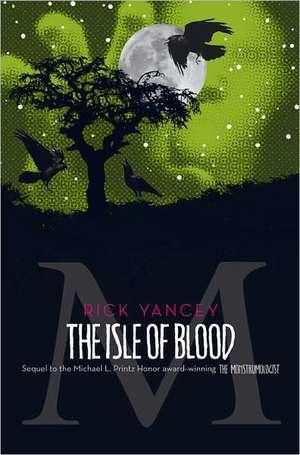 The Isle of Blood de Rick Yancey