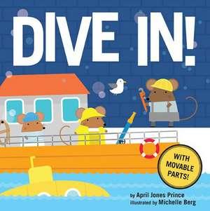 Dive In! de April Jones Prince