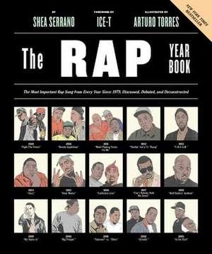 The Rap Year Book de Shea Serrano
