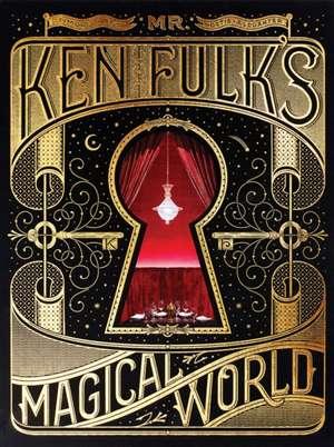 Mr. Ken Fulk's Magical World de Ken Fulk