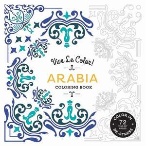 Vive Le Color! Arabia: Coloring Book de Abrams Noterie