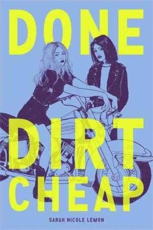 Done Dirt Cheap de Sarah Lemon
