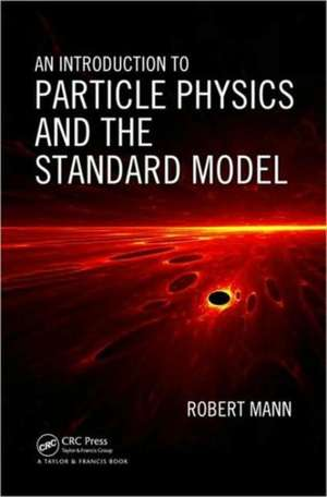 An Introduction to Particle Physics and the Standard Model imagine