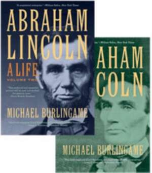 Abraham Lincoln – A Life, Volume 2