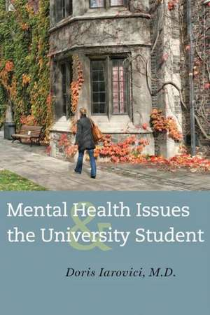 Mental Health Issues and the University Student imagine