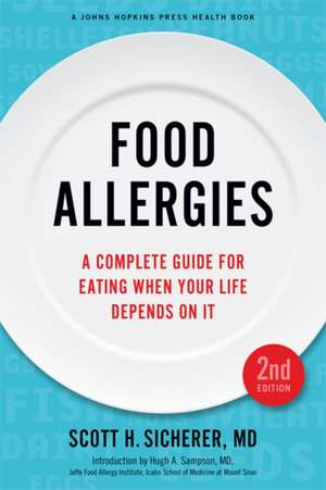 Food Allergies – A Complete Guide for Eating When Your Life Depends on It 2e