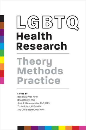 LGBTQ Health Research – Theory, Methods, Practice de Ron Stall