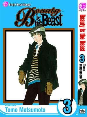Beauty Is the Beast:  Volume 3 de Tomo Matsumoto