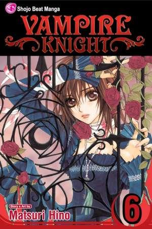 Vampire Knight, Vol. 6 de Matsuri Hino