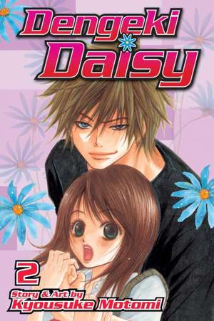 Dengeki Daisy , Vol. 2 de Kyousuke Motomi
