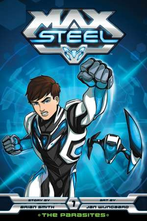 MAX STEEL GN THE PARASITES (C: 1-0-1)