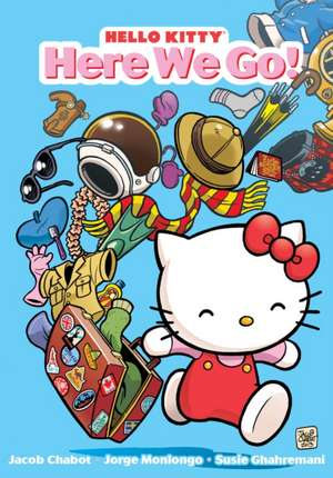 Hello Kitty: Here We Go! de Jacob Chabot