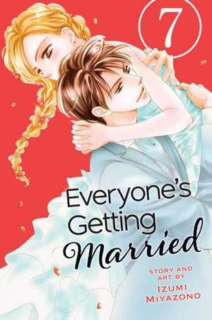 Everyone's Getting Married, Vol. 7 de Izumi Miyazono
