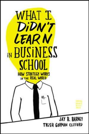 What I Didn't Learn in Business School imagine