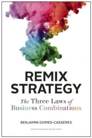 Remix Strategy de Benjamin Gomes-Casseres