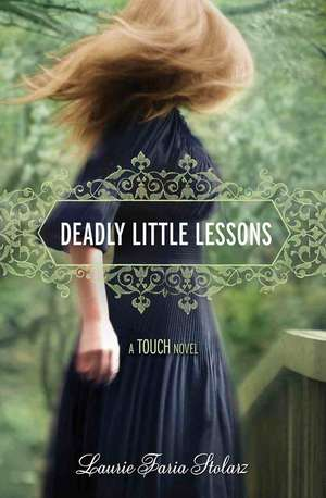 Deadly Little Lessons (A Touch Novel)