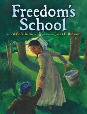 Freedom's School de Lesa Cline-Ransome