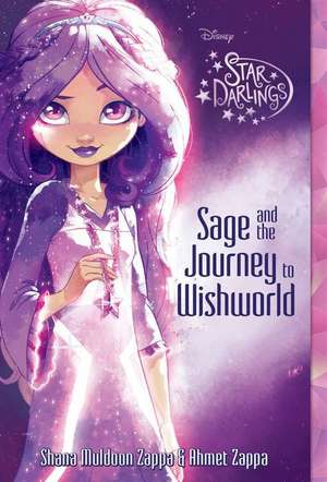 Star Darlings Sage and the Journey to Wishworld de Shana Muldoon Zappa