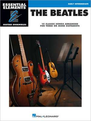The Beatles: 15 Classic Songs Arranged for Three or More Guitarists de  Beatles