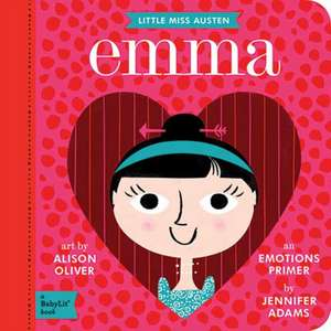 Emma:  A Babylit(r) Emotions Primer de Jennifer Adams