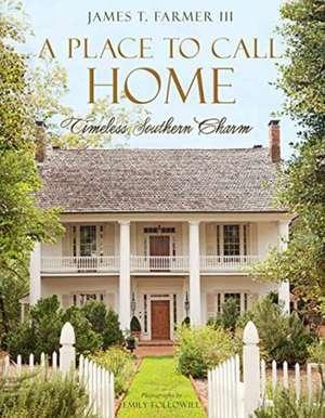 A Place to Call Home de James T. Farmer