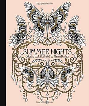 "Summer Nights Coloring Book:  Originally Published in Sweden as ""Sommarnatt"" de Hanna Karlzon"