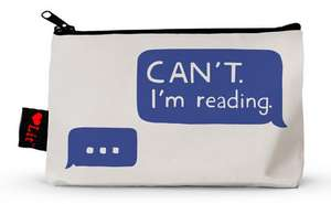 Gibbs-Smith, G: Can't. I'm Reading Pencil Pouch imagine