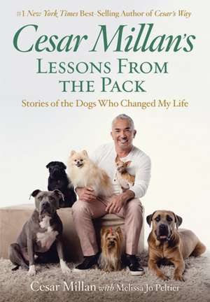Cesar Millan's Lessons from the Pack de Cesar Millan