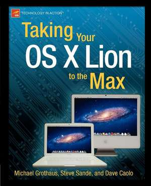 Taking Your OS X Lion to the Max de Steve Sande