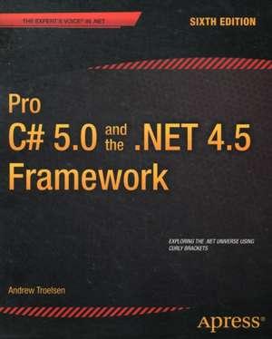 Pro C# 5.0 and the .NET 4.5 Framework imagine
