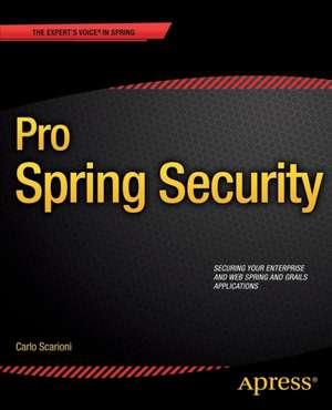 Pro Spring Security de Carlo Scarioni