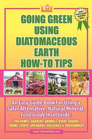 Going Green Using Diatomaceous Earth