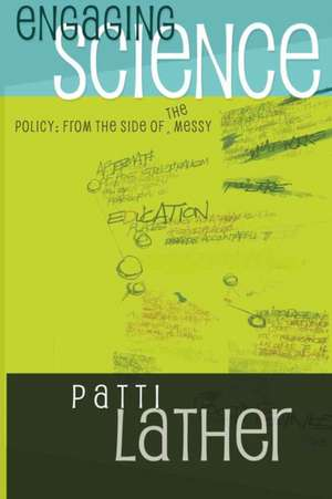 Engaging Science Policy de Patti Lather