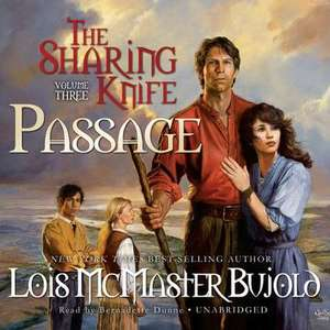 The Sharing Knife, Vol. 3:  Passage de Lois McMaster Bujold