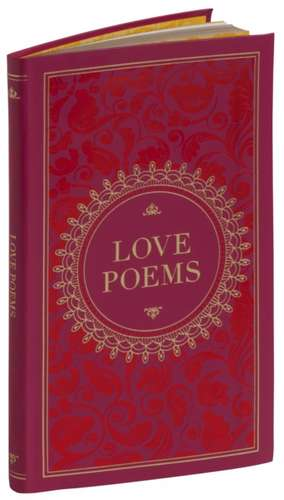 Love Poems (Barnes & Noble Collectible Classics: Pocket Edition) de Various Authors ..